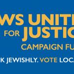 "JUFJ Campaign Fund Logo. ""Think Jewishly. Vote Locally."""
