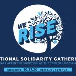 We Rise: National Solidarity Gathering